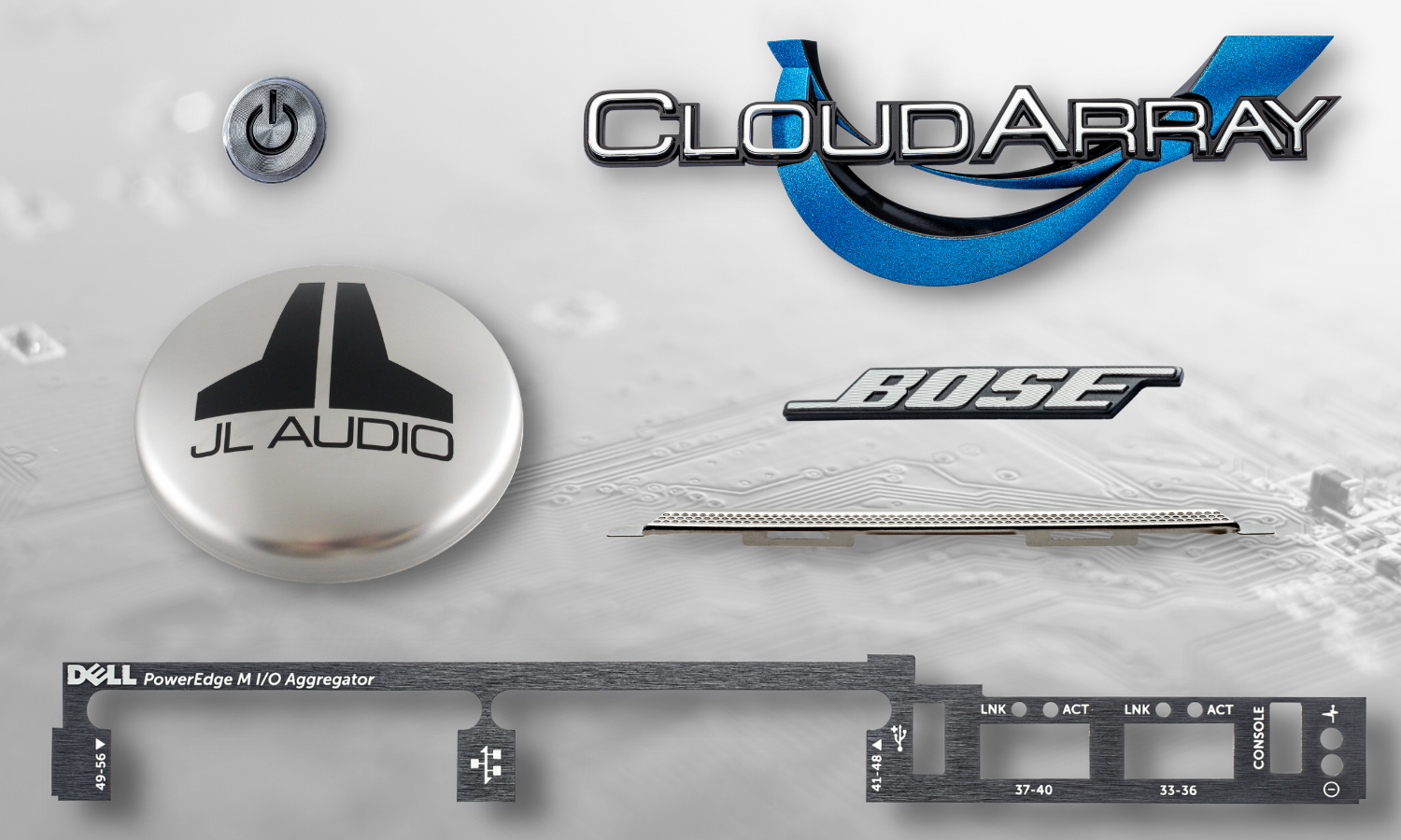 collage of parts; spin cut power button with black paint fill, JL audio dust cap cover with black recessed text, dell poweredge trim brushed plastic trim piece, perforated speaker grill for cell phone, diamond cut bose logo, blue chrome and black plastic server name plate